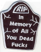 In Memory Of All You Dead Fucks Patch 2x3.25