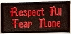 Respect All Fear None Patch 3.5x1.5