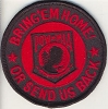 Bring'em Home Or Send Us Back POW Patch With Red Lettering