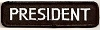 PRESIDENT Patch (Black With White Lettering) 4x2