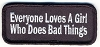 Everyone Loves A Girl Who Does Bad Things Patch 3.5x1.5