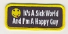 It's A Sick World And I'm A Happy Guy Patch 3.5x1.5