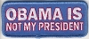 Obama Is Not My President Patch 3.5x1.5