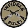 Infidels Rule Crossed Guns Patch 3