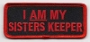 I Am My Sisters Keeper (Red) Patch 3.5x1.5