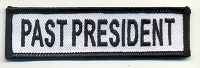 Past President Patch White with Black Border, Black Lettering, 4