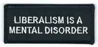 Liberalism is a Mental Disorder patch 3x1.5