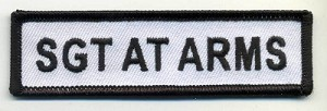 "Sgt At Arms Patch White with Black Border, Black Lettering, 4"" x 1"", with heat seal"