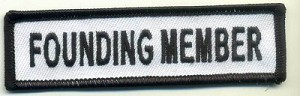 "Founding Member Patch White with Black Border, Black Lettering, 4"" x 1"", with heat seal"