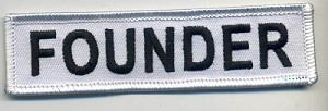 "FOUNDER Patch White with white Border Black Lettering 4"" x 1"" with Heat Seal"