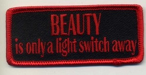 Beauty is Only a Light Switch Away patch 3.5x1.5 with heat seal