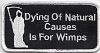 Dying Of Natural Causes Is For Wimps Patch 4x2
