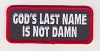 God's Last Name Is Not Damn Patch 3.5x1.5