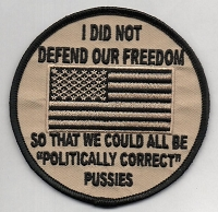 I Did Not Defend our Freedom So We Could All Be